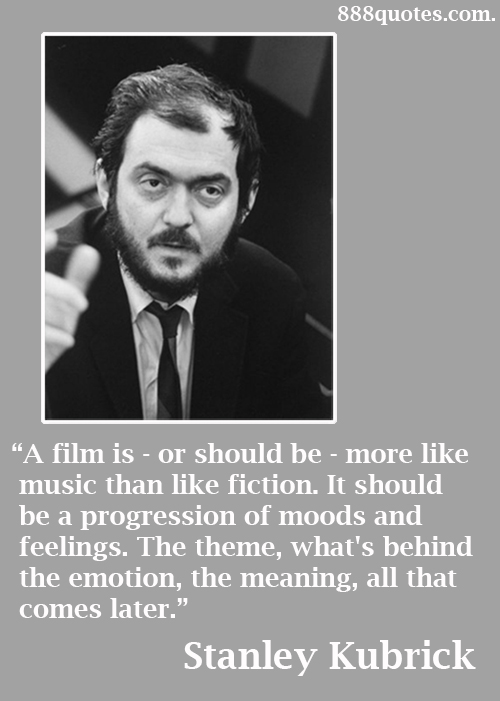 Stanley Kubrick 888quotes Com